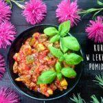 Fit kurczak w dietetycznym sosie pomidorowym. Jak przygotować lekki sos pomidorowy?
