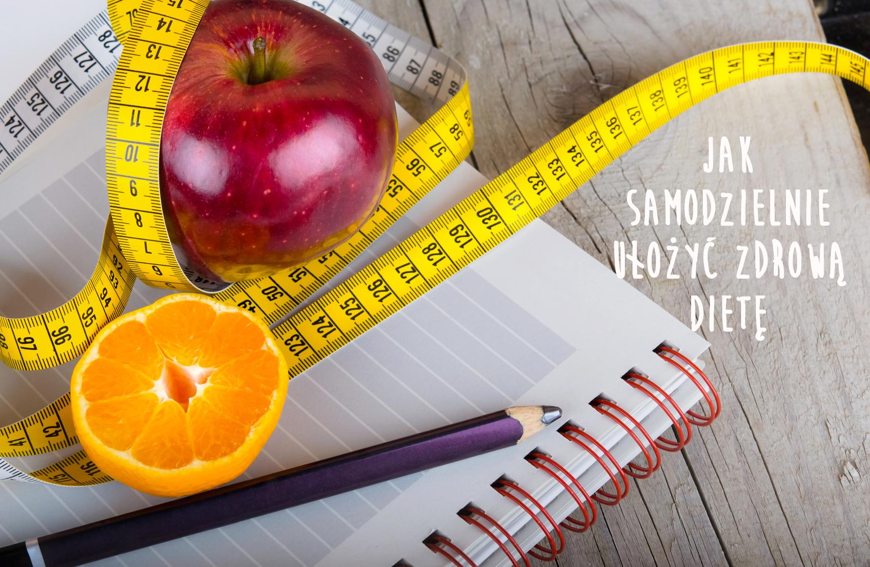 jak-samodzielnie-ulozyc-skuteczna-diete-z-moich-przepisow
