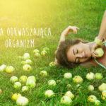 Efekty stosowania diety odkwaszającej. Produkty i przepisy odkwaszające