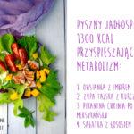Pyszny jadłospis przyspieszający metabolizm